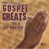 Gospel Greats 9: My Prayer On Audio CD Album 2005 - DD572502