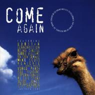 Come Again On Audio CD Album 1998 - DD573625