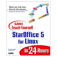 Sams Teach Yourself StarOffice 5 For Linux In 24 Hours By Wells - DD573782