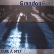 Take A Step By Gray Grandon On Audio CD Album Grey 2004 - DD575130