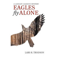 Eagles Fly Alone By Trodson Lars Book Paperback by Trodson  Lars - DD580871