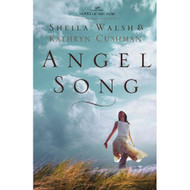 Angel Song By Walsh Sheila Cushman Kathryn Book Paperback by Walsh  - DD580891