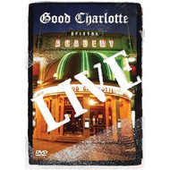 Good Charlotte Live At Brixton Academy On DVD - DD581274