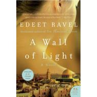 Wall Of Light A By Ravel Edeet Book Paperback - DD582789