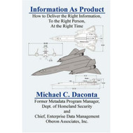 Information As Product By Daconta Michael C Book Paperback by Daconta  - DD582799