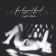 A Girl Almost By Far Beyond Frail On Audio CD Album 2005 - DD582894