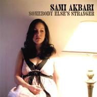 Somebody Else's Stranger By Akbari Sami On Audio CD Album 2007 by - DD583006