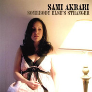 Somebody Else's Stranger By Akbari Sami On Audio CD Album 2007 - DD583006