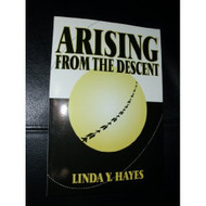 Arising From The Descent By Hayes Linda Y Book Paperback By Hayes - DD583052