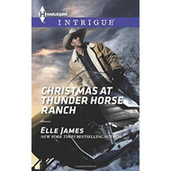Christmas At Thunder Horse Ranch Harlequin Intrigue Series By James - DD583446