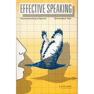 Effective Speaking: Communicating In Speech By Turk Christopher Book - DD584462