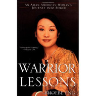Warrior Lessons: An Asian American Woman's Journey Into Power By Eng - DD584483