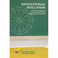 Educational Wellness By Hilliard K Mark Sexton Jessa Rose Book - DD584620