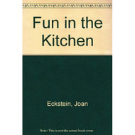Fun In The Kitchen By Eckstein Joan Gleit Joyce Book Paperback - DD584751