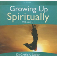 Growing Up Spiritually V3 On Audiobook CD By Dr Creflo A Dollar - DD586012