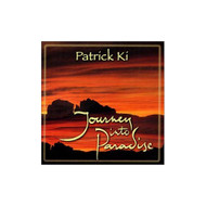 Journey Into Paradise By Patrick Ki Performer On Audio CD Album 2000 - DD587475