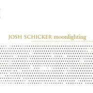 Moonlighting By Schicker Josh On Audio CD Album 2005 by Schicker  Josh - DD587524