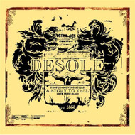 A Story To Tell By Desole On Audio CD Album 2006 - DD588150