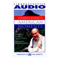 Charles Kuralt's American Moments American Moment Series On Audio - DD588968