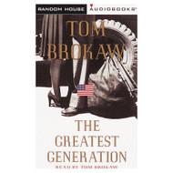The Greatest Generation Tom Brokaw On Audio Cassette By Brokaw Tom - DD589367