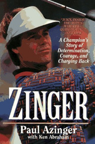 Zinger: A Champion's Story Of Determination Courage And Charging Back - DD589925