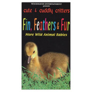 Cute & Cuddly Critters: Fin Feathers & Fur On VHS - DD591199