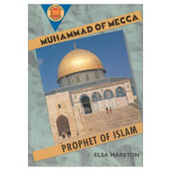 Muhammad Of Mecca: Prophet Of Islam Book Report Biographies By Marston - DD591579