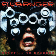 Headtrip To Nowhere By Flybanger On Audio CD Album 2001 - DD592338