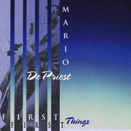 First Things First By Depriest Mario On Audio CD Album 2001 by - DD592560