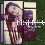 True North By Fisher Performer On Audio CD Album 2000 - DD592870