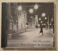 The Coast Is Clear By Tim Malchak On Audio CD Album - DD593006