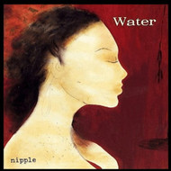 Nipple By Water On Audio CD Album 1995 - DD593091