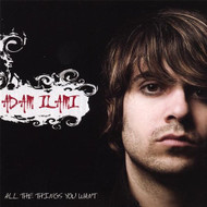 All The Things You Want By Ilami Adam On Audio CD Album 2007 - DD593344