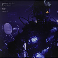 Music For Robots By Squarepusher X Z-Machines On Vinyl Record - DD594501