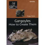 Gargoyles: How To Create Them On DVD With Peggy Flores - DD596212
