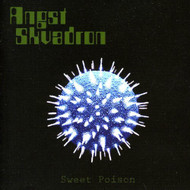 Sweet Poison By Angst Skvadron On Audio CD Album 2012 - DD599787