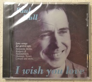 I Wish You Love By Paul Hull On Audio CD Album 1998 - DD600290