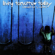 Living Tomorrow Today: Benefit For Ty Cambra On Audio CD Album 2001 - DD600935
