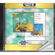 Morning Prelude For Stress Reduction By Living Well On Audio CD Album - DD600946