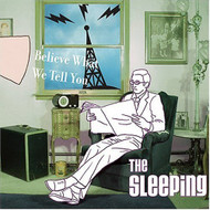 Believe What We Tell You By Sleeping On Audio CD Album 2004 - DD601264