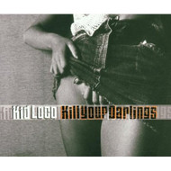 Kill Your Darlings By Kid Loco On Audio CD Album 2001 - DD601657