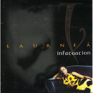 Infatuation By Laurnea On Audio CD Album 1997 - DD601778