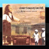 American Episodes By Billy Cioffi & The Monte Carlos On Audio CD Album - DD601937