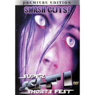 Smash Cuts! Super Sci-Fi Shorts Fest On DVD - DD603381