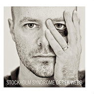 Stockholm Syndrome By Derek Webb On Audio CD Album 2009 - DD604967