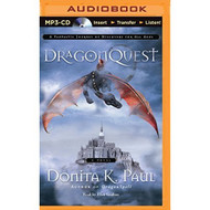 DragonQuest DragonKeeper Chronicles By Paul Donita KSeptember 22 2015 - DD606489
