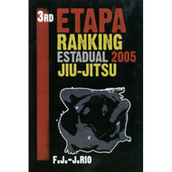 3rd Etapa Ranking Estadual 2005 Brazilian Jiu Jitsu On DVD With 3rd - DD606962