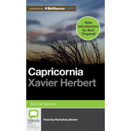 Capricornia By Herbert Xavier Bower Humphrey Reader On Audiobook CD - DD608718