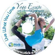 Stick-E Live What You Love Yoga Escape With Danielle Campagna On DVD - DD609743