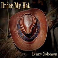 Under My Hat By Lenny Solomon On Audio CD Album - DD611454